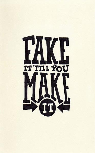 fake-it-make-it